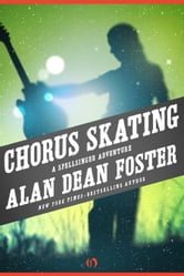 Chorus Skating ebook by Alan Dean Foster