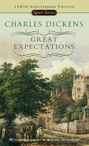 Great Expectations - 150th Anniversary Edition ebook by Charles Dickens,Annabel Davis-Goff,Stanley Weintraub,Stanley Weintraub