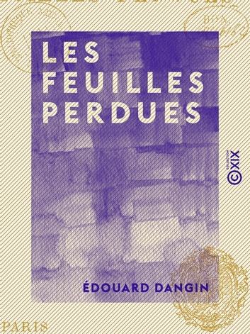 Les Feuilles perdues ebook by Édouard Dangin