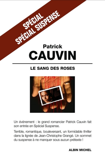 Le Sang des roses ebook by Patrick Cauvin