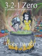 3-2-1 Zero ebook by Hope Barrett, With Illustrations by Katy Leuven