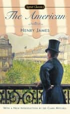 The American ebook by Henry James, Lee Clark Mitchell, Leon Edel