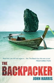The Backpacker ebook by John Harris