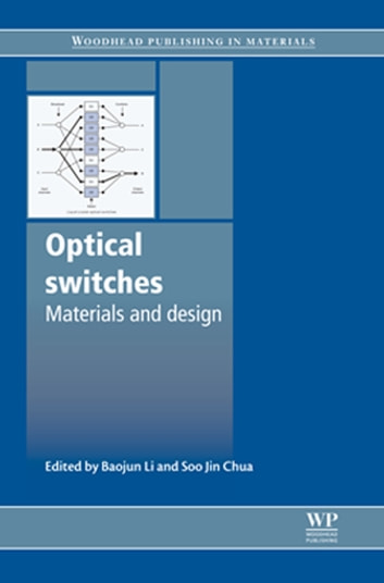 Optical Switches - Materials and Design ebook by