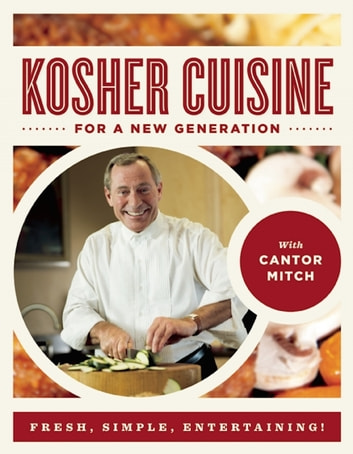 Kosher Cuisine For a New Generation eBook by Cantor Mitch
