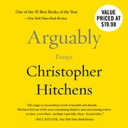Arguably - Essays by Christopher Hitchens audiobook by Christopher Hitchens