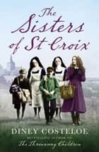 The Sisters of St Croix ebook by
