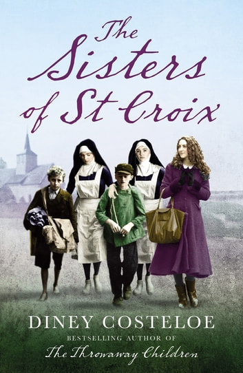 The Sisters of St Croix ebook by Diney Costeloe