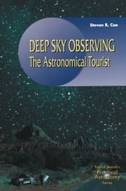 Deep Sky Observing - The Astronomical Tourist ebook by Steve R. Coe