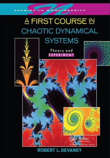 A first course in chaotic dynamical systems ebook by robert l a first course in chaotic dynamical systems theory and experiment ebook by robert l fandeluxe Images