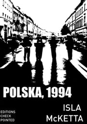 Polska, 1994 ebook by Isla Mcketta