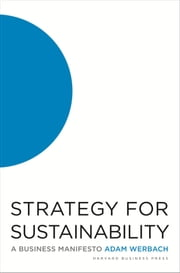 Strategy for Sustainability - A Business Manifesto ebook by Adam Werbach