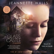 The Glass Castle - A Memoir audiobook by Jeannette Walls