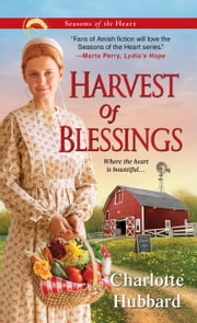 Harvest of Blessings ebook by Charlotte Hubbard