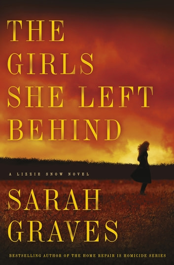 The Girls She Left Behind ebook by Sarah Graves
