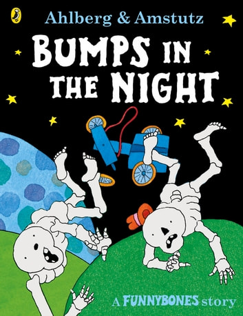 Funnybones: Bumps in the Night ebook by Allan Ahlberg