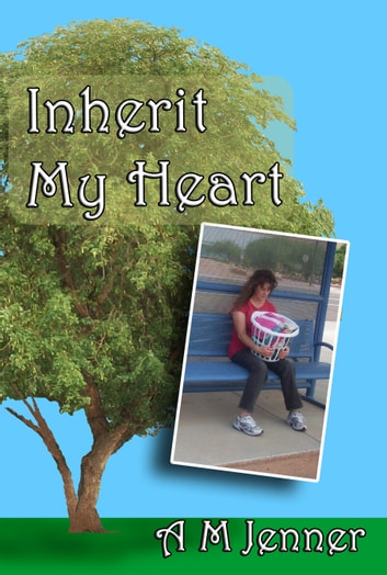 Inherit My Heart ebook by A M Jenner