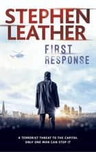 First Response ebook by Stephen Leather