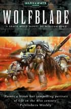 Wolfblade ebook by William King
