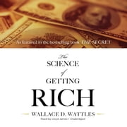 The Science of Getting Rich audiobook by Wallace D. Wattles