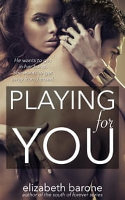 Playing for You ebook by Elizabeth Barone