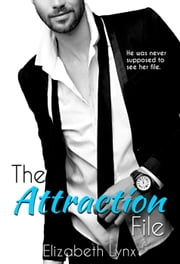 The Attraction File - Cake Love, #2 ebook by Elizabeth Lynx