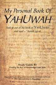 My Personal Book Of YAHUWAH Study Guide # 1 ebook by Glen Wilson