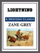 Lightning ebook by Zane Grey