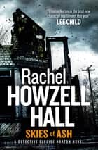 Skies of Ash ebook by Rachel Howzell Hall