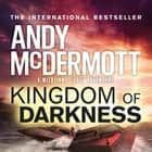 Kingdom of Darkness (Wilde/Chase 10) audiobook by Andy McDermott