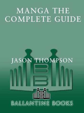 manga the complete guide ebook by jason thompson 9780345539441 rh kobo com manga the complete guide website manga the complete guide pdf