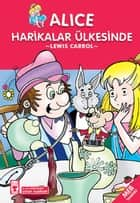 Alice Harikalar Ülkesinde ebook by Lewis Carroll