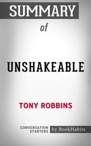 Summary of Unshakeable: Your Financial Freedom Playbook by Tony Robbins | Conversation Starters