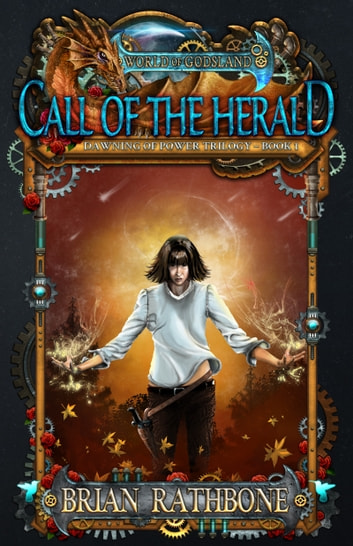 Call of the Herald - Young Adult Epic Fantasy - Book 1 ebook by Brian Rathbone
