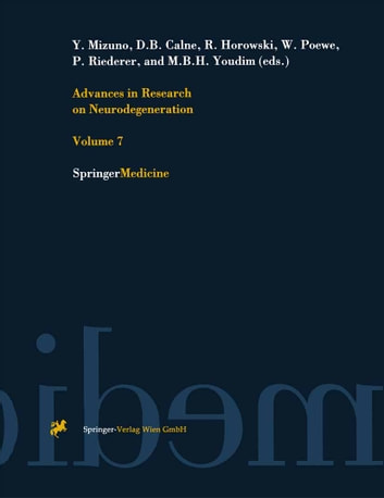 Advances in Research on Neurodegeneration - Volume 7 ebook by