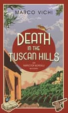 Death in the Tuscan Hills - Book Five ebook by