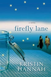 Firefly Lane ebook by Kristin Hannah