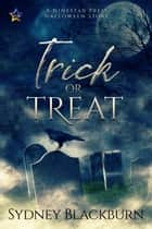 Trick or Treat ebook by Sydney Blackburn