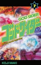 GOD SIDER - Volume 7 ebook by Koji Maki