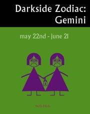 Darkside Zodiac: Gemini ebook by Stella Hyde