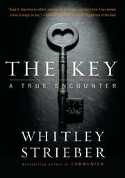 The Key - A True Encounter ebook by Kobo.Web.Store.Products.Fields.ContributorFieldViewModel