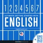 Learn English - Ultimate Getting Started with English audiobook by Innovative Language Learning, LLC