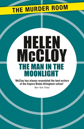 The Man in the Moonlight eBook by Helen McCloy