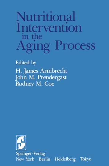 Nutritional Intervention in the Aging Process ebook by
