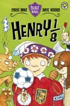 Pocket Heroes: 6: Henry the 1/8th ebook by Dave Woods, Chris Inns