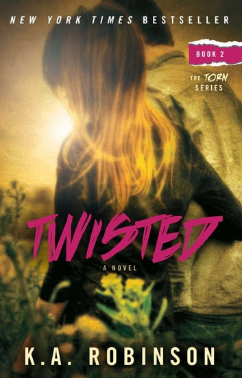 Twisted - Book 2 in the Torn Series ebook by K.A. Robinson