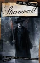 Harry Dresden 1 - Sturmnacht - Die dunklen Fälle des Harry Dresden Band 1 ebook by Jim Butcher, Jürgen Langowski, Chris McGrath,...