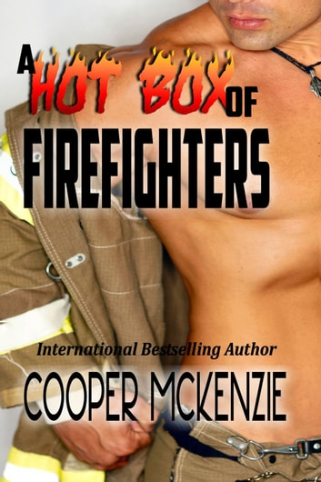A Hot Box of Firefighters ebook by Cooper McKenzie