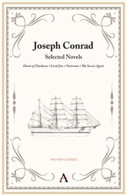 Joseph Conrad - Selected Novels ebook by Joseph Conrad,Robert Hampson,Peter Conradi