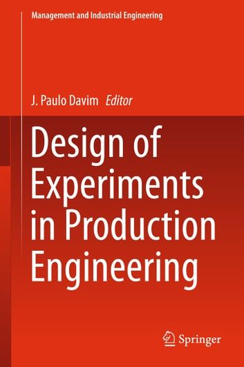 Design of Experiments in Production Engineering ebook by